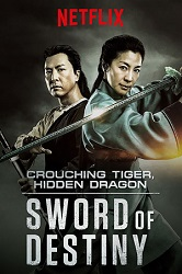 Crouching Tiger, Hidden Dragon Sword of Destiny (2016)